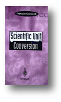 Francois Cardarelli - Scientific Unit Conversion - ISBN 3540760229