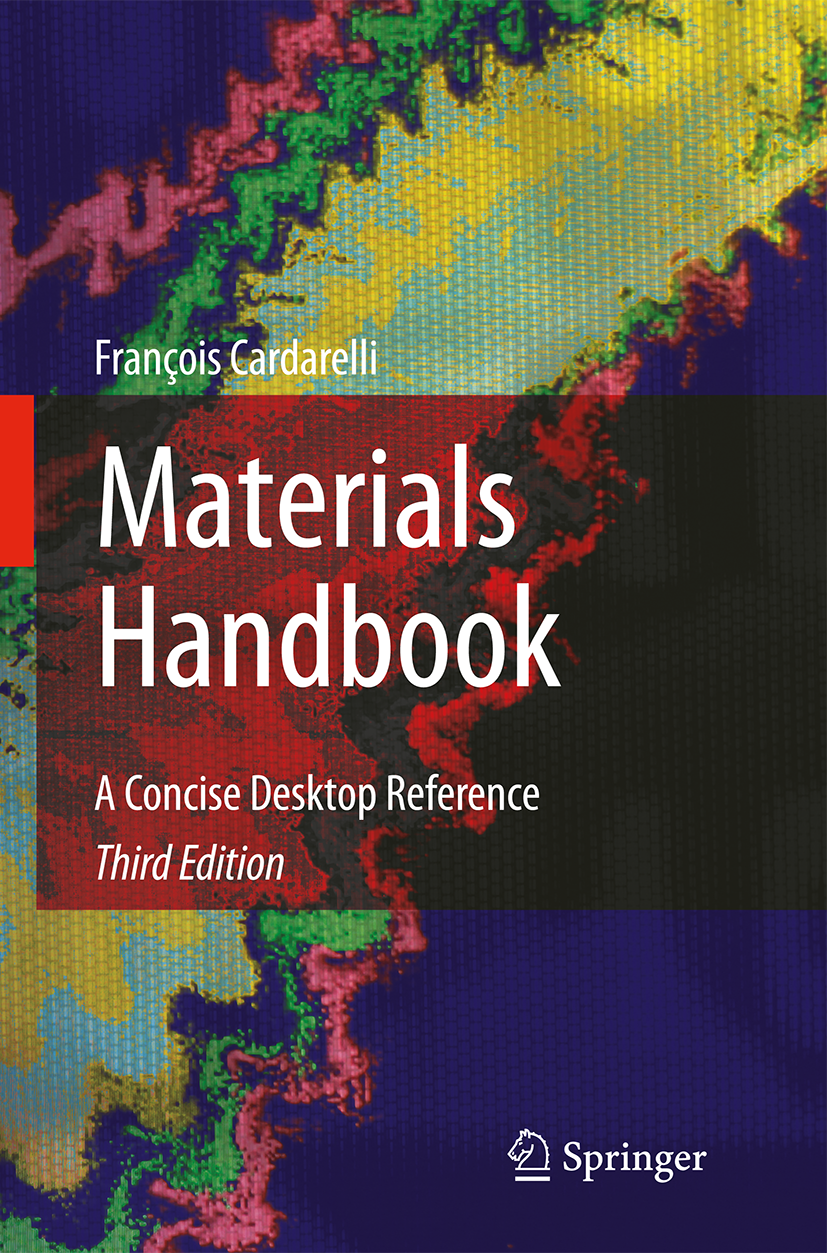 Francois Cardarelli - Materials Handbook. A Concise Desktop Reference. Secon Edition ISBN 1-846-286-681